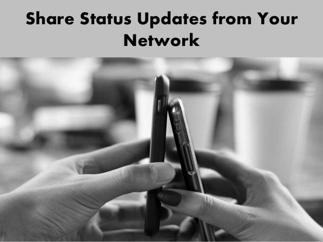 Share Status Updates from Your Network