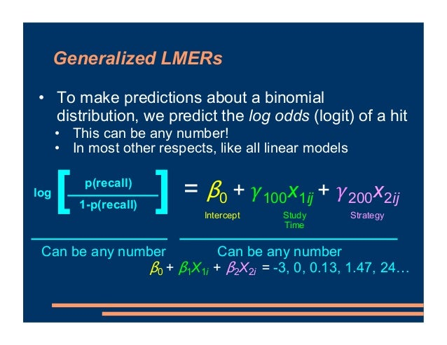 """Generalized LMERs • Link function that relates the two sides is the logit • """"Generalized linear mixed effect regression"""" w..."""