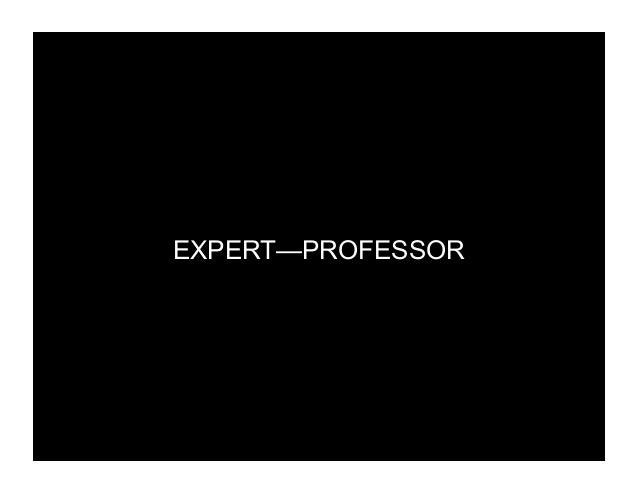 EXPERT—PROFESSOR