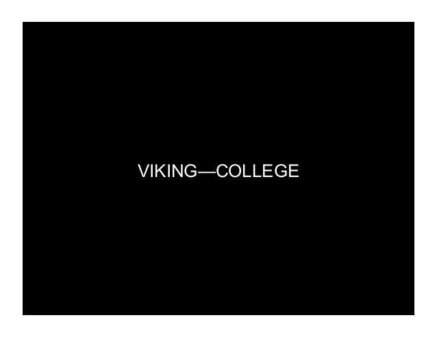 VIKING—COLLEGE