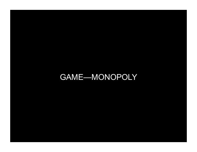 GAME—MONOPOLY