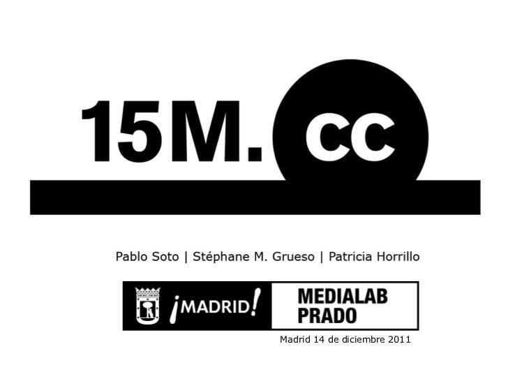 Madrid 14 de diciembre 2011