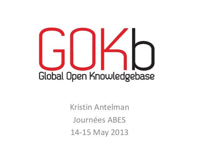Kristin AntelmanJournées ABES14-15 May 2013