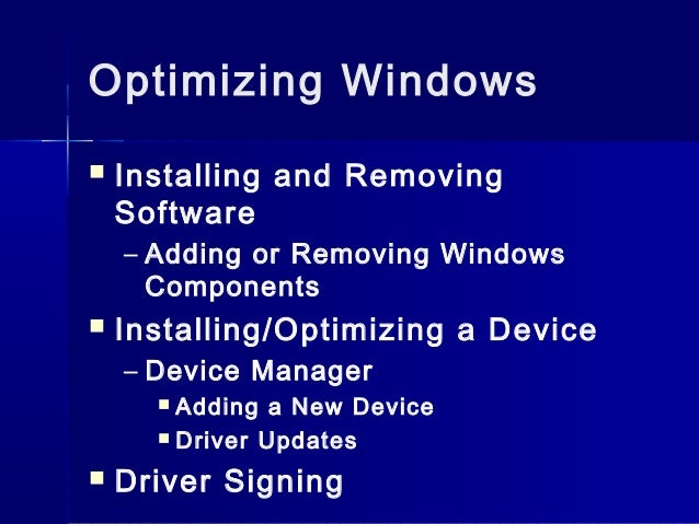 maintaining and optimizing windows 7 Maintaining and optimizing windows powerpoint presentation, ppt - docslides- chapter  15 maintaining windows windows patch management windows update updates are single fixes that come out often.