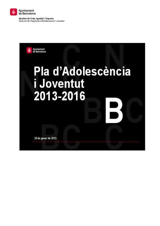 Qualitat de Vida, Igualtat i EsportsDirecció de Programa d'Adolescència i Joventut