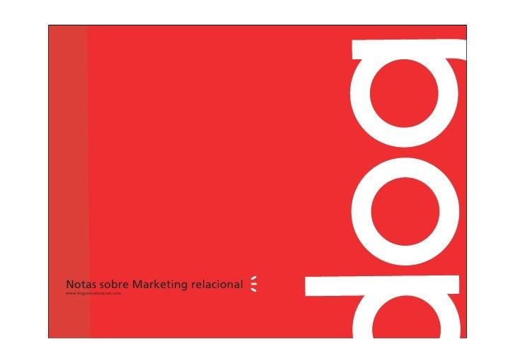 Notas sobre Marketing relacional www.dogcomunicacion.com