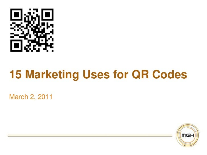 15 Marketing Uses for QR Codes<br />March 2, 2011<br />