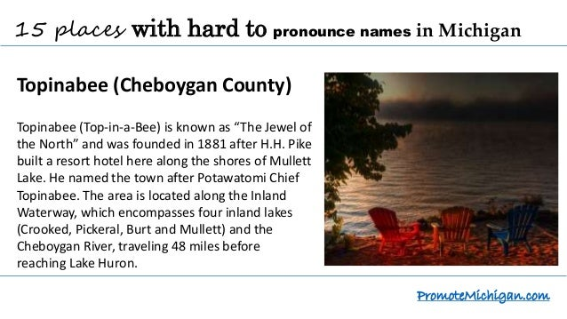 15 places in Michigan with hard to pronounce names