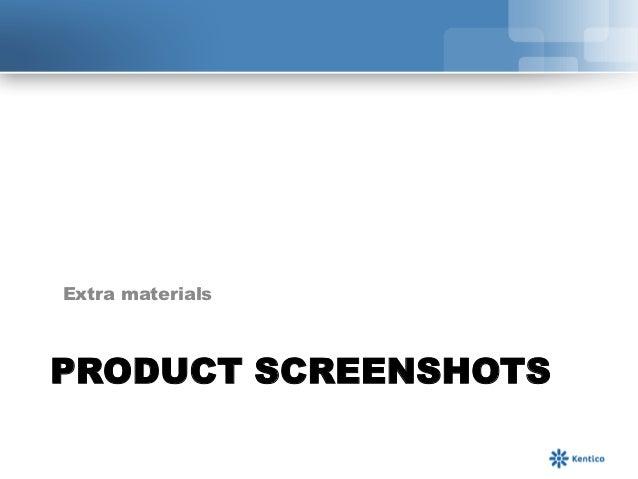 Extra materialsSCREENSHOTSPRODUCT SCREENSHOTS