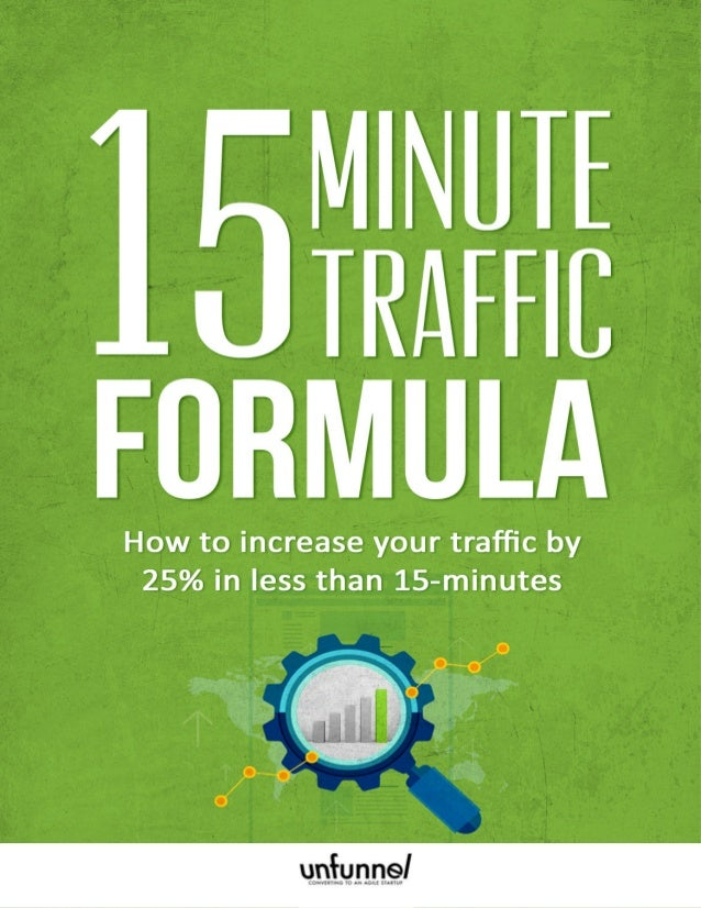 15 Minute Traffic Formula 3 How to Get More Traffic in 15 Minutes with SEO What if I told you there was a magical tool you...