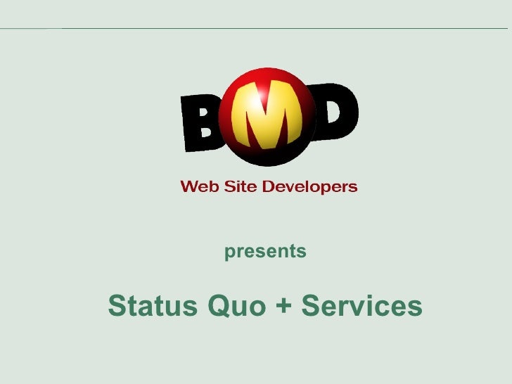 presents Status Quo + Services