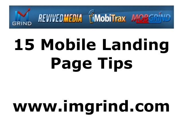 15 Mobile Landing    Page Tipswww.imgrind.com