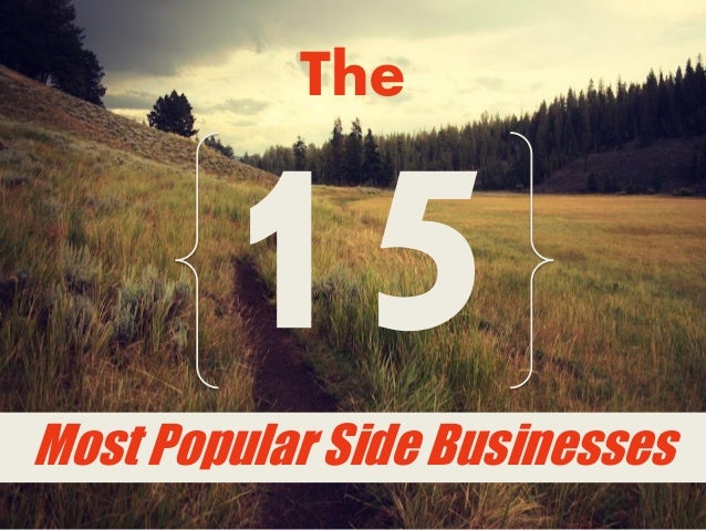 The  Most Popular Side Businesses