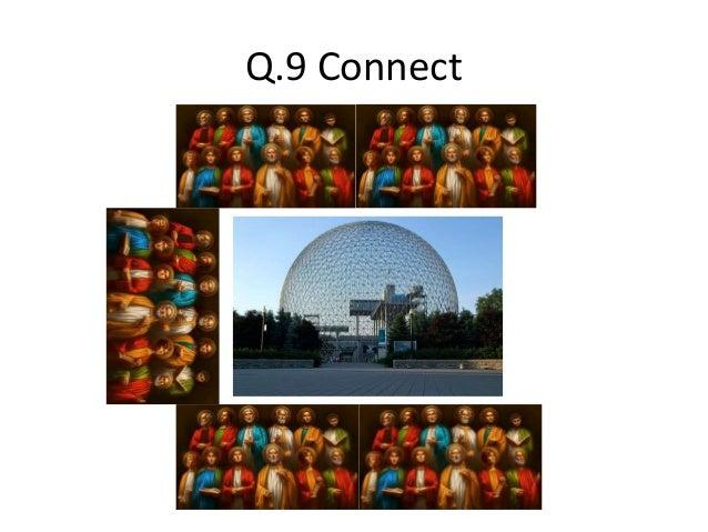 Q.9 Connect