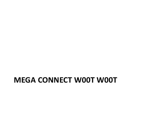 MEGA CONNECT W00T W00T