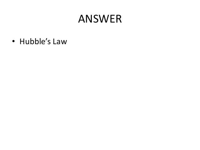 ANSWER • Hubble's Law
