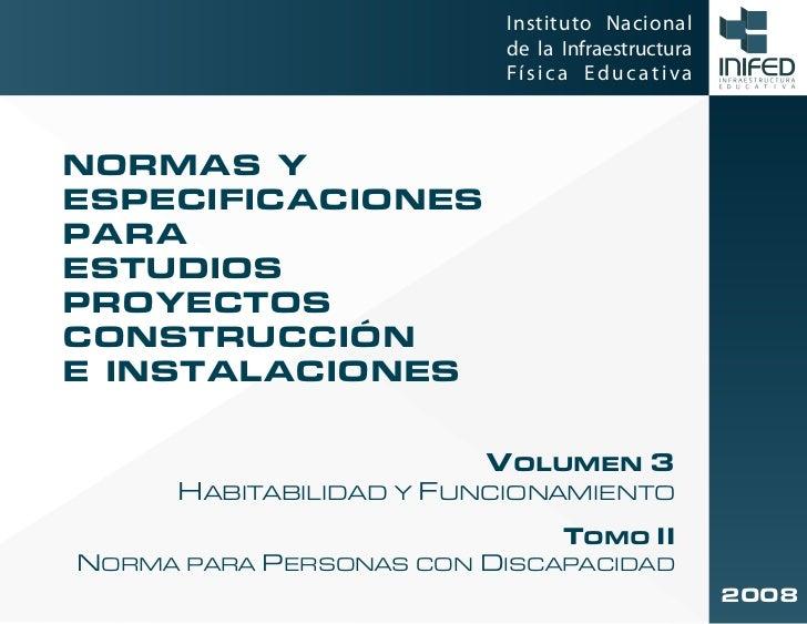 Instituto Nacional                         de la Infraestructura                         Física EducativaNORMAS YESPECIFIC...