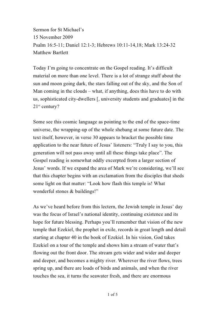 Sermon for St Michael's 15 November 2009 Psalm 16:5-11; Daniel 12:1-3; Hebrews 10:11-14,18; Mark 13:24-32 Matthew Bartlett...