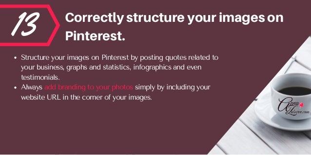 13 Correctlystructureyourimageson Pinterest. StructureyourimagesonPinterestbypostingquotesrelatedto yourbusiness...