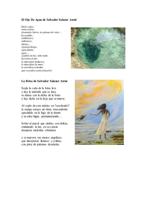El Ojo De Agua de Salvador Salazar Arrué  Entre cañas,  entre yerbas,  abrazando furtivo la paloma del cielo…  Escondido, ...