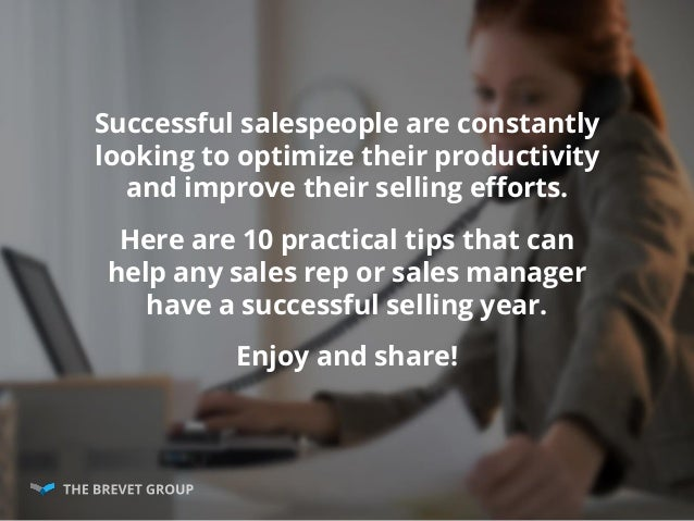 10 Sales Tips For Improving Your Productivity Slide 2