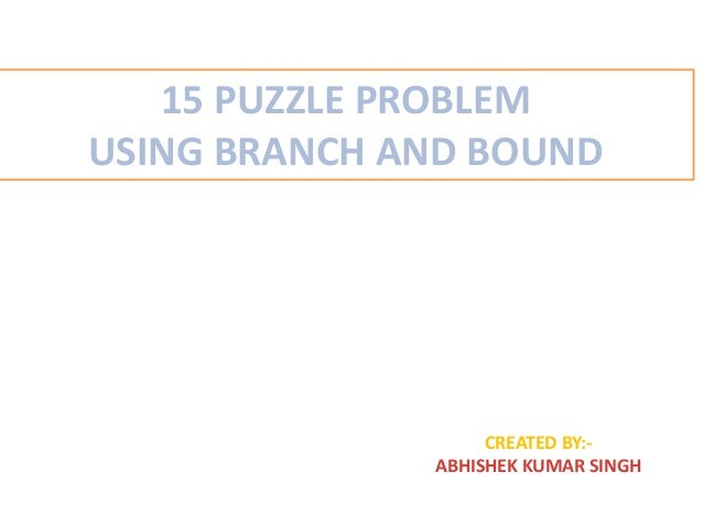 15 puzzle problem using branch and bound