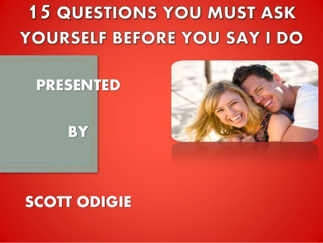 questions you must ask before dating