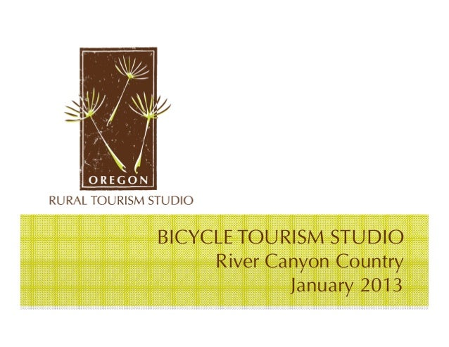 BICYCLE TOURISM STUDIO     River Canyon Country             January 2013