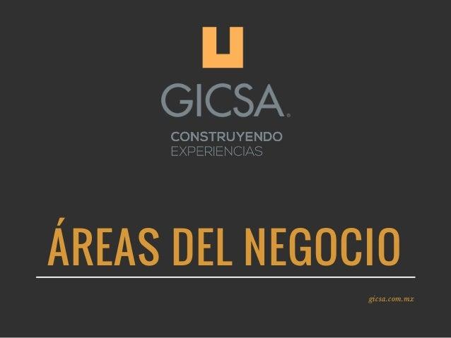 �REAS DEL NEGOCIO gicsa.com.mx
