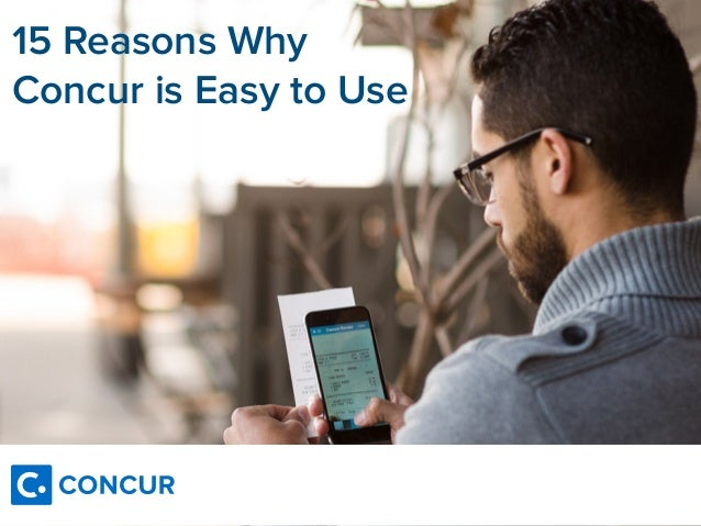 15 Reasons Why Concur is Easy to Use