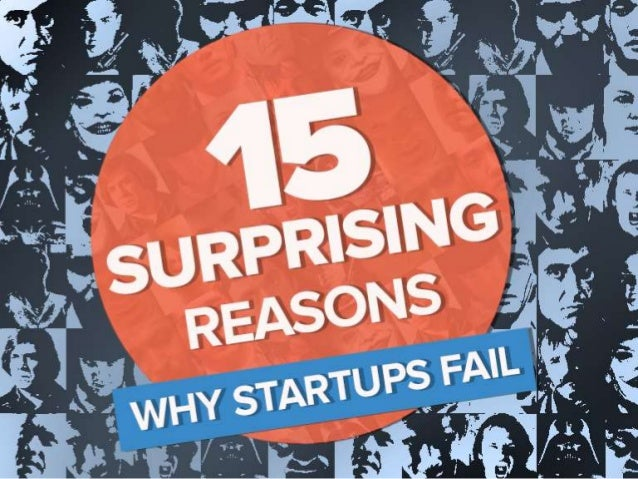 15 Surprising Reasons Why Startups Fail