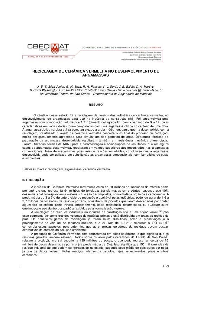 RECICLAGEM DE CERÂMICA VERMELHA NO DESENVOLVIMENTO DE                            ARGAMASSAS         J. E. S. Silva Junior;...