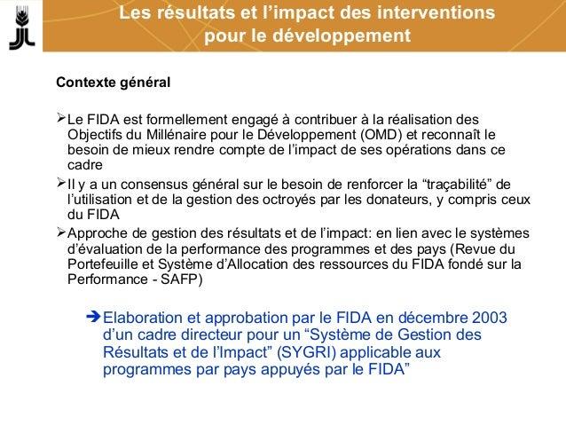 Les résultats et l'impact des interventions pour le développement Contexte général Le FIDA est formellement engagé à cont...
