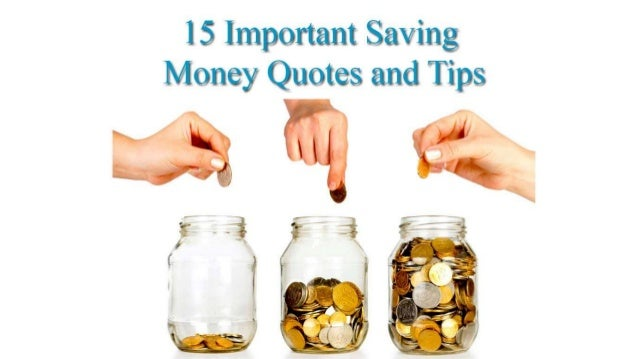 Quotes On Saving Money: 15 Important Saving Money Quotes
