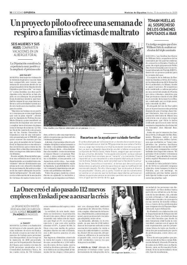 10 SOCIEDAD GIPUZKOA Noticias de Gipuzkoa Martes, 15 de septiembre de 2009 DONOSTIA. Las huellas dactilares de William Ort...