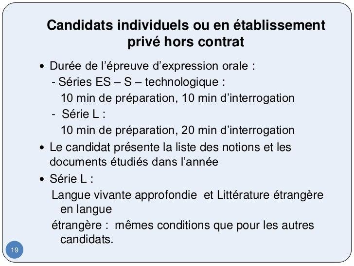 Candidats individuels ou en établissement                  privé hors contrat      Durée de l'épreuve d'expression orale ...