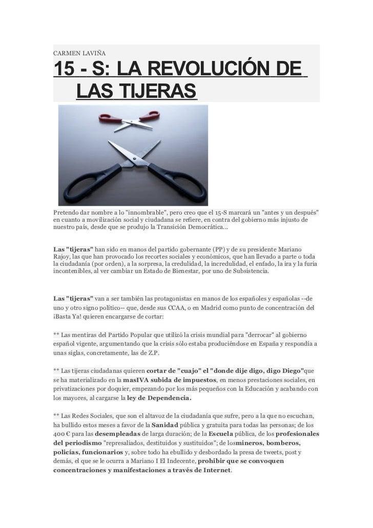 """CARMEN LAVIÑA15 - S: LA REVOLUCIÓN DE  LAS TIJERASPretendo dar nombre a lo """"innombrable"""", pero creo que el 15-S marcará un..."""
