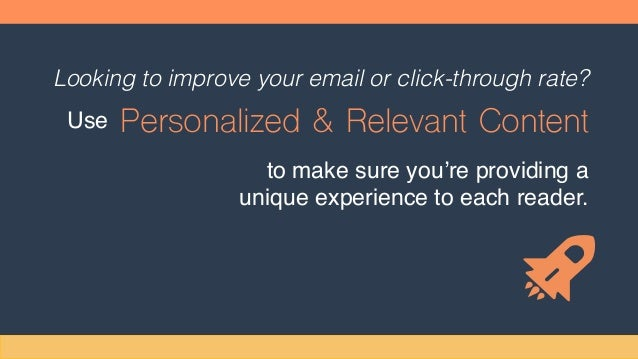 Looking to improve your email or click-through rate? Use Personalized & Relevant Content to make sure you're providing a u...