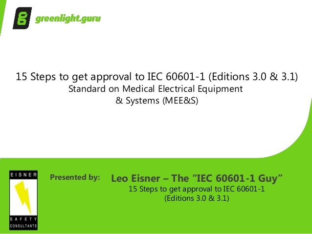 15 Steps To Get Approval To Iec 60601 1