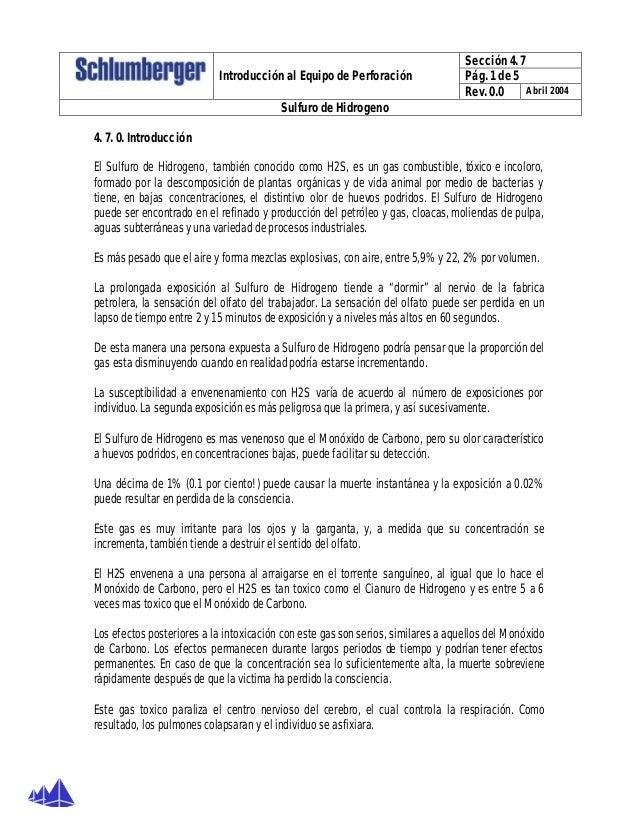 Sección 4. 7 Pág. 1 de 5Introducción al Equipo de Perforación Rev. 0.0 Abril 2004 Sulfuro de Hidrogeno 4. 7. 0. Introducci...