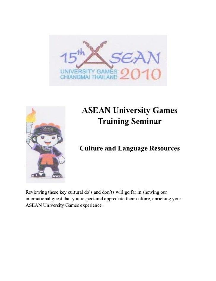 ASEAN University Games                                Training Seminar                            Culture and Language Res...
