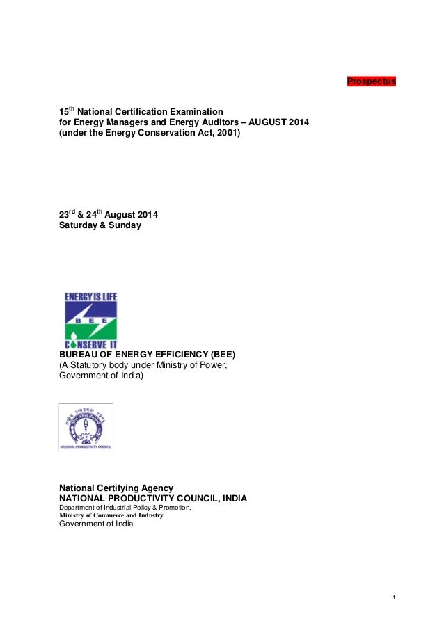 Prospectus 15th National Certification Examination for Energy Managers and Energy Auditors – AUGUST 2014 (under the Energy...