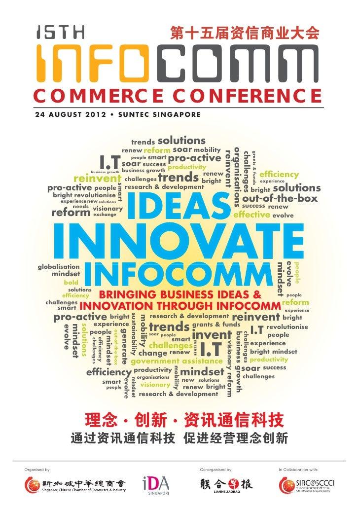 15TH    INFOCOMM   COMMERCE CONFERENCE     24 AUGUST 2012 • SUNTEC SINGAPORE                                              ...