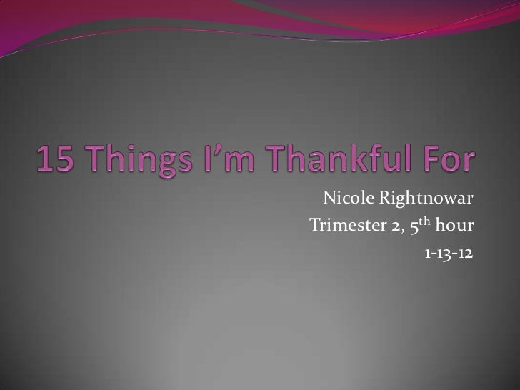 Nicole RightnowarTrimester 2, 5th hour               1-13-12