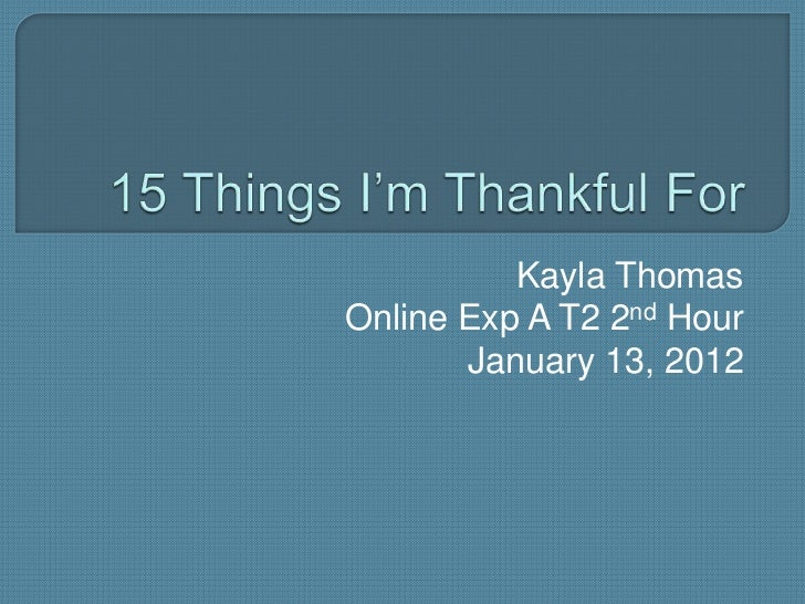 Kayla ThomasOnline Exp A T2 2nd Hour       January 13, 2012
