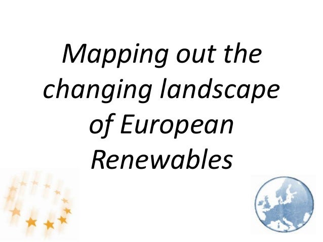 Mapping out the changing landscape of European Renewables