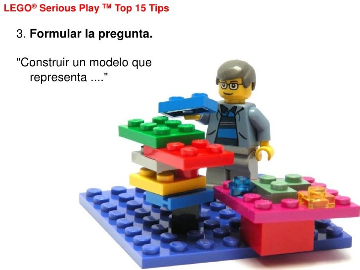 15 tips about lego serious play methodology Slide 3