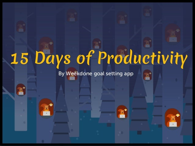 15 Days of Productivity By Weekdone goal setting app