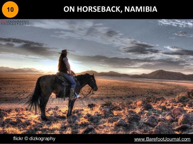 10 ON HORSEBACK, NAMIBIA flickr © dizkography www.BarefootJournal.com