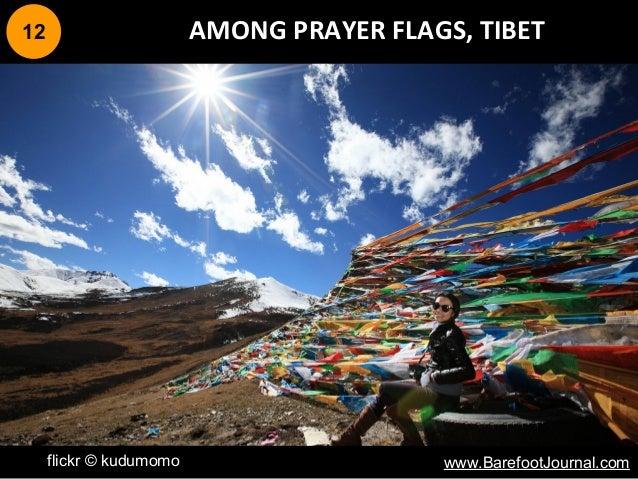 12 AMONG PRAYER FLAGS, TIBET flickr © kudumomo www.BarefootJournal.com